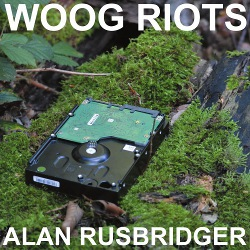 Cover Woog Riots album Alan Rusbridger